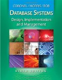 Database Systems Design, Implementation, and Management 9th 2009 9780538469685 Front Cover