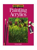 Painting Acrylics 1st 1996 9780891346685 Front Cover