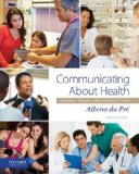 Communicating about Health Current Issues and Perspectives