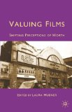 Valuing Films Shifting Perceptions of Worth 2011 9780230229686 Front Cover