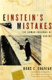 Einstein's Mistakes The Human Failings of Genius 2009 9780393337686 Front Cover