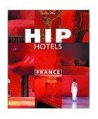 HIP Hotels - France 2001 9780500282687 Front Cover