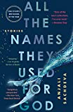 All the Names They Used for God Stories 2019 9780525508687 Front Cover