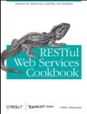 RESTful Web Services Cookbook Solutions for Improving Scalability and Simplicity 2010 9780596801687 Front Cover