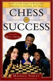 Chess for Success Using an Old Game to Build New Strengths in Children and Teens 1st 2005 9780767915687 Front Cover