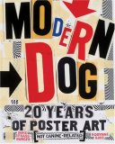 Modern Dog 20 Years of Poster Art 2008 9780811861687 Front Cover