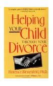 Helping Your Child Through Divorce 1st 1995 Revised 9780897931687 Front Cover