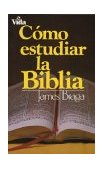 How to Study the Bible 1st 1989 9780829713688 Front Cover
