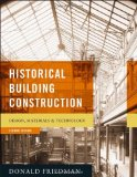Historical Building Construction Design, Materials and Technology 2nd 2010 9780393732689 Front Cover