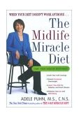 Midlife Miracle Diet When Your Diet Doesn't Work Anymore... 2002 9780670031689 Front Cover