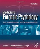 Introduction to Forensic Psychology Court, Law Enforcement, and Correctional Practices