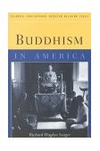 Buddhism in America 1999 9780231108690 Front Cover