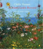 Childe Hassam An Island Garden Revisited 2005 9780393028690 Front Cover