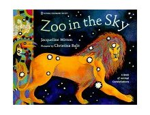 Zoo in the Sky A Book of Animal Constellations 1998 9780792270690 Front Cover