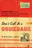 Don't Call It a Comeback The Old Faith for a New Day 2011 9781433521690 Front Cover