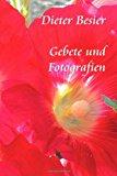 Gebete und Fotografien 2013 9781494304690 Front Cover