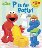 P Is for Potty! (Sesame Street) 2014 9780385383691 Front Cover