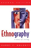 Ethnography A Way of Seeing 2nd 2008 9780759111691 Front Cover