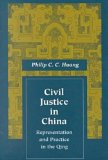 Civil Justice in China Representation and Practice in the Qing 1998 9780804734691 Front Cover
