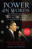 Power in Words The Stories behind Barack Obama's Speeches, from the State House to the White House 2011 9780807001691 Front Cover