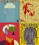Graphic Designer's Digital Toolkit 4th 2009 9781439056691 Front Cover