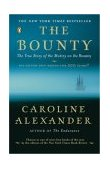 Bounty The True Story of the Mutiny on the Bounty 1st 2004 9780142004692 Front Cover