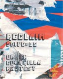 Urban Guerrilla Protest 2008 9780979048692 Front Cover
