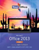 Your Office Microsoft Office 2013 2013 9780133142693 Front Cover