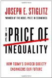 Price of Inequality How Today's Divided Society Endangers Our Future 1st 2012 9780393088694 Front Cover