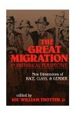 Great Migration in Historical Perspective New Dimensions of Race, Class, and Gender 1991 9780253206695 Front Cover