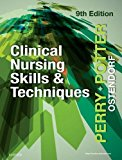 Clinical Nursing Skills and Techniques 9th 2017 9780323400695 Front Cover