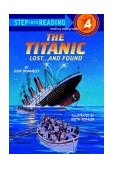 Titanic: Lost and Found 1st 1987 9780394886695 Front Cover