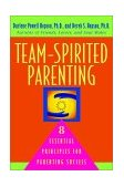 Team-Spirited Parenting 8 Essential Principles for Parenting Success 2001 9780471345695 Front Cover