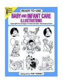 Ready-to-Use Baby and Infant Care Illustrations 1988 9780486256696 Front Cover