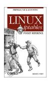 Linux Iptables Pocket Reference 1st 2004 9780596005696 Front Cover