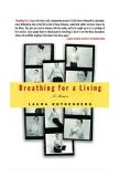 Breathing for a Living A Memoir 2004 9780786888696 Front Cover