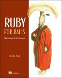 Ruby for Rails Ruby Techniques for Rails Developers 2006 9781932394696 Front Cover