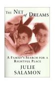 Net of Dreams A Family's Search for a Rightful Place 1st 1996 9780812991697 Front Cover