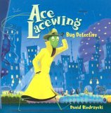 Ace Lacewing Bug Detective 2005 9781570915697 Front Cover