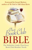 Book Club Bible The Definitive Guide That Every Book Club Member Needs 2008 9781843172697 Front Cover