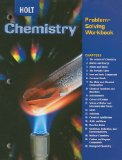 Holt Chemistry : Problem-Solving Workbook 1st 2003 9780030682698 Front Cover