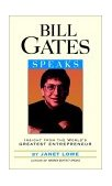 Bill Gates Speaks Insight from the World's Greatest Entrepreneur 2001 9780471401698 Front Cover