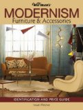 Modernism Furniture and Accessories 2009 9780896899698 Front Cover