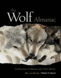 Wolf Almanac Celebration of Wolves and Their World 2007 9781599210698 Front Cover
