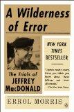 Wilderness of Error The Trials of Jeffrey MacDonald 2014 9780143123699 Front Cover