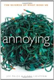 Annoying The Science of What Bugs Us 2011 9780470638699 Front Cover