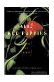 Red Poppies A Novel of Tibet 1st 2003 9780618340699 Front Cover