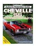 Chevelle SS Restoration Guide, 1964-1972 1992 9780879385699 Front Cover