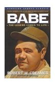 Babe The Legend Comes to Life 1st 1992 9780671760700 Front Cover