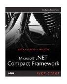 Microsoft . NET Compact Framework Kick Start 1st 2003 9780672325700 Front Cover
